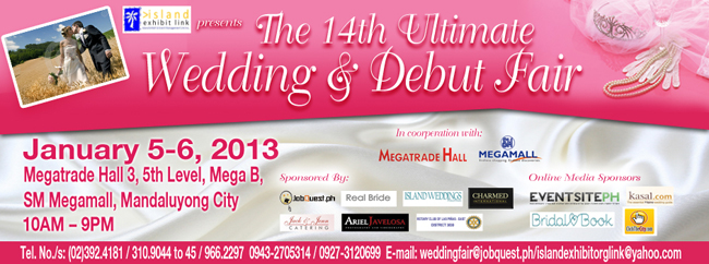 The 14th Ultimate Wedding & Debut Fair Jan 5-6, 2013
